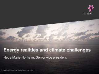 Energy realities and climate challenges