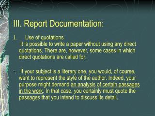 III. Report Documentation: