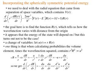 Incorporating the spherically symmetric potential energy