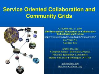 Service Oriented Collaboration and Community Grids