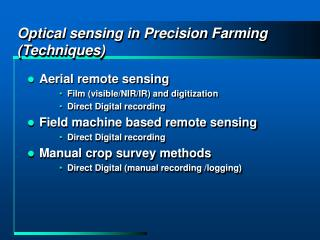 Optical sensing in Precision Farming (Techniques)