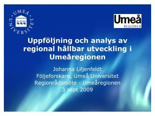 Uppföljning och analys av regional hållbar utveckling i Umeåregionen
