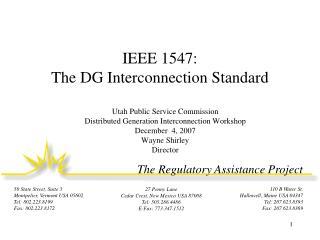 IEEE 1547:  The DG Interconnection Standard