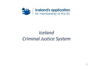 Iceland  Criminal Justice System