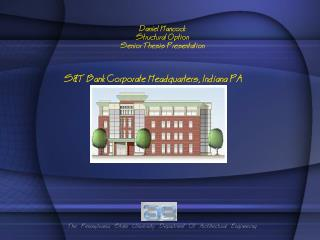 Daniel Hancock Structural Option Senior Thesis Presentation