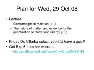 Plan for Wed, 29 Oct 08