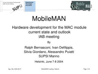 MobileMAN Hardware development for the MAC module  current state and outlook IAB meeting By
