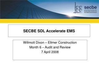 SECBE SDL Accelerate EMS