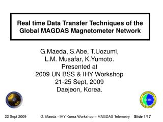 Real time Data Transfer Techniques of the Global MAGDAS Magnetometer Network
