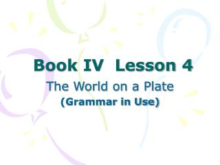 Book IV  Lesson 4