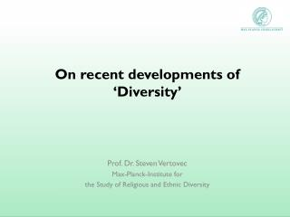 On recent developments of �Diversity�
