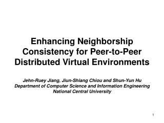 Enhancing Neighborship Consistency for Peer-to-Peer Distributed Virtual Environments