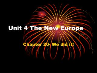 Unit 4 The New Europe