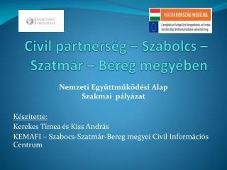 Civil partnerség – Szabolcs – Szatmár – Bereg megyében