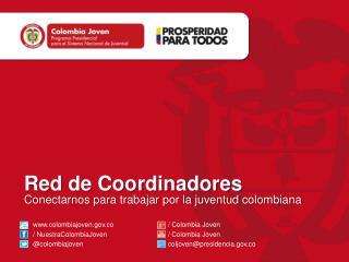 Red de Coordinadores Conectarnos para trabajar por la juventud colombiana