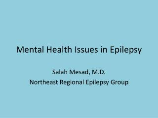 Mental Health Issues in Epilepsy