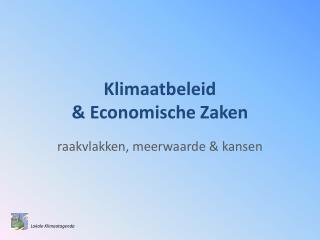 Klimaatbeleid & Economische Zaken