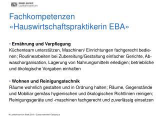 Fachkompetenzen «Hauswirtschaftspraktikerin EBA»