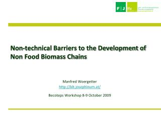 Non-technical Barriers to the Development of Non Food Biomass Chains