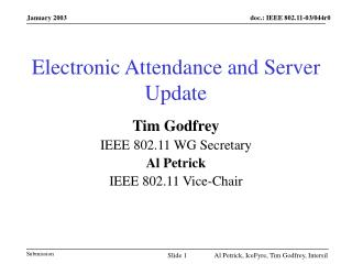 Electronic Attendance and Server Update