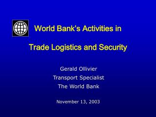 World Bank's Activities in Trade Logistics and Security