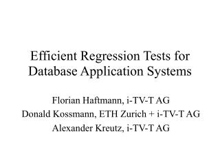 Efficient Regression Tests for Database Application Systems