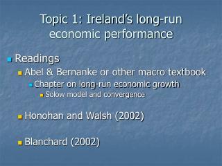Topic 1: Ireland�s long-run economic performance