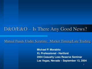 D&O/E&O � Is There Any Good News?