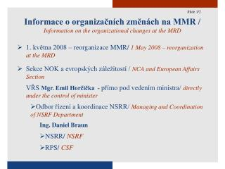 Informace o organizačních změnách na MMR /  Information on the organizational changes at the MRD
