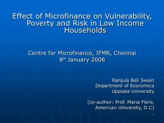 Effect of Microfinance on Vulnerability, Poverty and Risk in Low Income Households