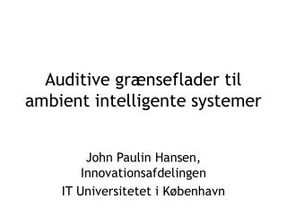 Auditive grænseflader til ambient intelligente systemer