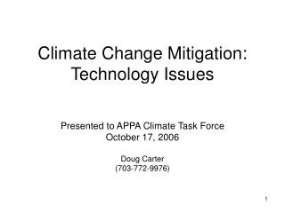 Climate Change Mitigation:  Technology Issues