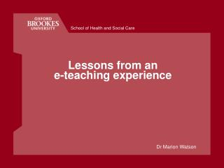 Lessons from an  e-teaching experience
