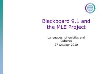 Blackboard 9.1 and the MLE Project