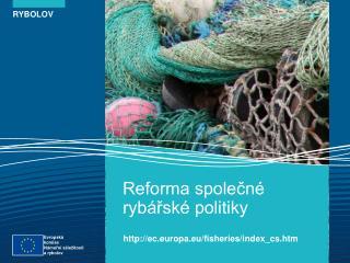 Reforma společné rybářské politiky