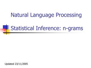 Natural Language Processing Statistical Inference: n-grams