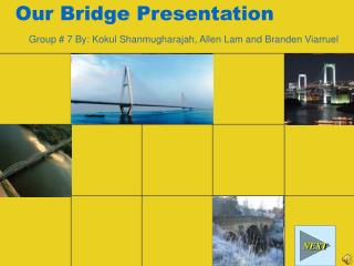Our Bridge Presentation