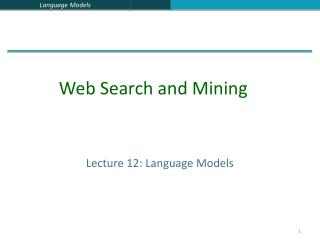 Lecture 12: Language Models