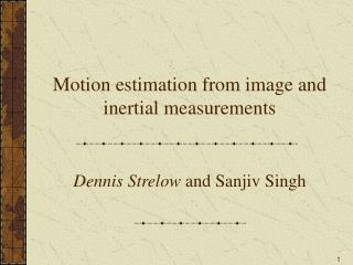 Motion estimation from image and inertial measurements