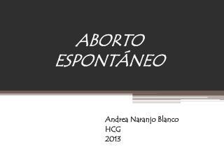 ABORTO ESPONT�NEO