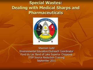 Special Wastes: Dealing with Medical Sharps and Pharmaceuticals