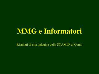 MMG e Informatori