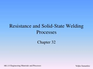 Resistance and Solid-State Welding Processes