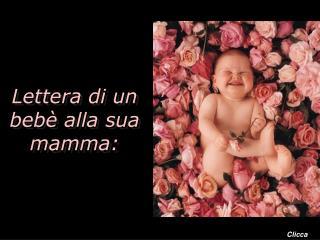 Lettera di un beb� alla sua mamma: