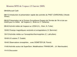 Réunion MTO de l'espace (15 Janvier 2009)