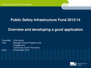 Public Safety Infrastructure Fund 2013/14