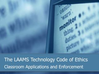 The LAAMS Technology Code of Ethics