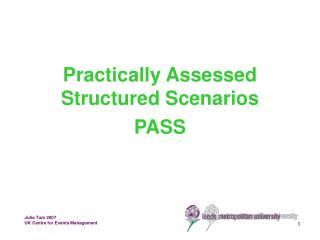 Practically Assessed Structured Scenarios   PASS