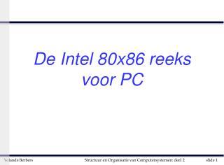 De Intel 80x86 reeks voor PC