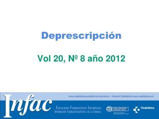 Deprescripción Vol 20, Nº 8 año 2012